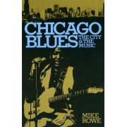 Chicago Blues by Mike Rowe