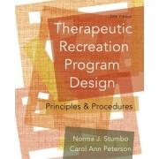 Therapeutic Recreation Program Design by Norma J. Stumbo