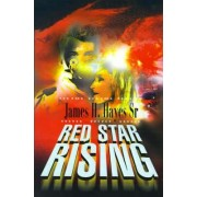 Red Star Rising by Sr James H Hayes