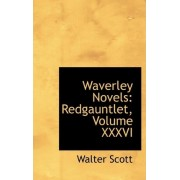 Waverley Novels by Sir Walter Scott