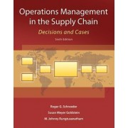 Operations Management in the Supply Chain: Decisions and Cases by Roger Schroeder