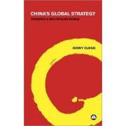 China's Global Strategy by Jenny Clegg