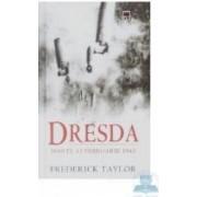Dresda - Frederick Taylor