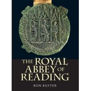 The Royal Abbey of Reading