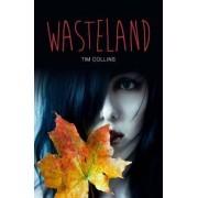 Wasteland by Tim Collins
