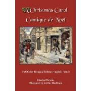 A Christmas Carol: Full Color Bilingual Edition: English-French