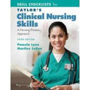 Skill Checklists for Taylor's Clinical Nursing Skills by Pamela Lynn