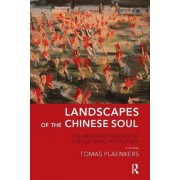 Landscapes of the Chinese Soul by Tomas Plaenkers