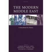 The Modern Middle East by Senior Lecturer in the Modern History of the Middle East Soas Benjamin C Fortna