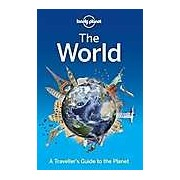 Lonely Planet the World : A Traveller's Guide to the Planet