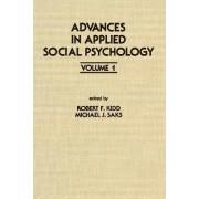Advances in Applied Social Psychology: Volume 1 by Robert F. Kidd