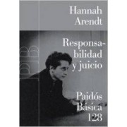 Responsabilidad y juicio/ Responsability and Judgment by Hannah Arendt