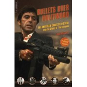 Bullets Over Hollywood by John McCarty