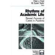 Rhythms of Academic Life by Peter J. Frost