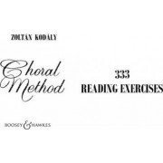 Choral Method: 333 Reading Exercises by Zoltan Kodaly