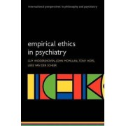 Empirical Ethics in Psychiatry by Guy Widdershoven