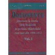 Documente privitoare la istoria Tarii Moldovei 1806-1812. Vol.1