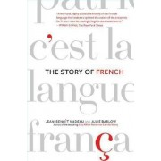 The Story of French by Jean-Benoit Nadeau