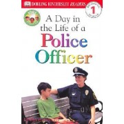 DK Readers L1: Jobs People Do: A Day in the Life of a Police Officer by Linda Hayward