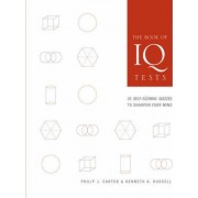 The Book of IQ Tests by Philip J. Carter