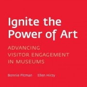 Ignite the Power of Art by Bonnie Pitman