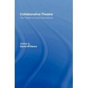 Collaborative Theatre by David Williams