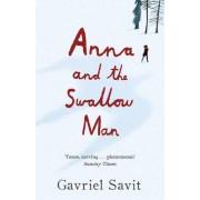 Anna and the Swallow Man(Gavriel Savit)