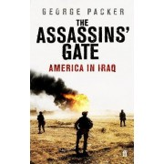 The Assassins' Gate by George Packer