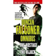 The Hostage/The Hijack by Duncan Falconer