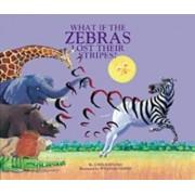 What if the Zebras Lost Their Stripes? by John Reitano