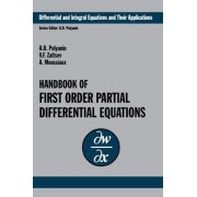 Handbook of First-Order Partial Differential Equations: Vol. 1 by Andrei D. Polyanin