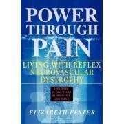 Power Through Pain by Elizabeth J Elster