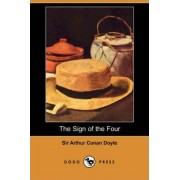 The Sign of the Four (Dodo Press) by Sir Arthur Conan Doyle