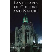 Landscapes of Culture and Nature by Rodney Giblett