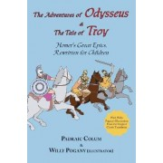 The Adventures of Odysseus & the Tale of Troy by Homer
