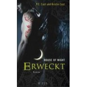 House of Night 08. Geweckt by Kristin Cast