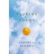 Florida Poems by Campbell McGrath