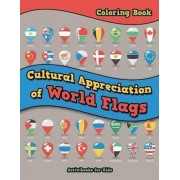Cultural Appreciation of World Flags Coloring Book by Activibooks For Kids