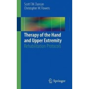 Therapy of the Hand and Upper Extremity by Scott F. M. Duncan