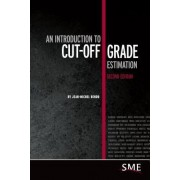 An Introduction to Cut-off Grade Estimation by Jean-Michel Rendu