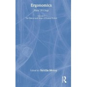 Ergonomics: The History and Scope of Human Factors Vol. 1 by Neville P. Moray