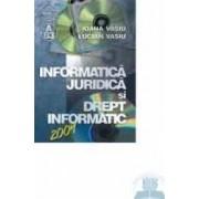 Informatica Juridica Si Drept Informatic - Ioana Vasiu Lucian Vasiu