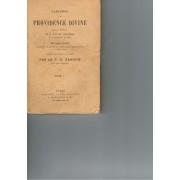 L' Abandon A La Providence Divine, Tomes 1-2