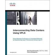 Interconnecting Data Centers Using VPLS by Nash Darukhanawalla