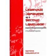 Learning Japanese as a Second Language by Satomi Kawaguchi