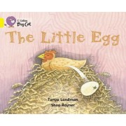 The Little Egg: Band 03/Yellow