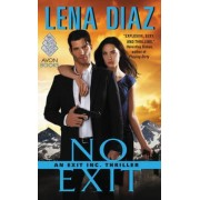 No Exit by Lena Diaz