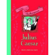 Tales from Shakespeare... Julius Caesar by Timothy Knapman