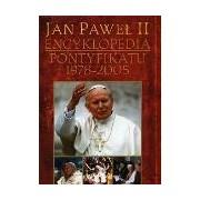 Jan Paweł II Encyklopedia pontyfikatu 1978-2005 album papież Karol Wojtyła
