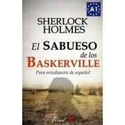 El Sabueso de Los Baskerville Para Estudiantes de Espanol: The Hound of the Baskervilles for Spanish Learners by Sir Arthur Conan Doyle